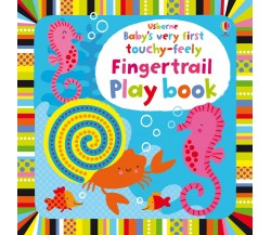 Usborne - Baby's very first touchy-feely fingertrail play book