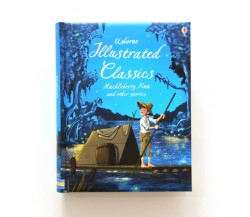 Usborne - Illustrated classics Huckleberry Finn and other stories