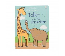 Usborne - That's not my... Taller and shorter