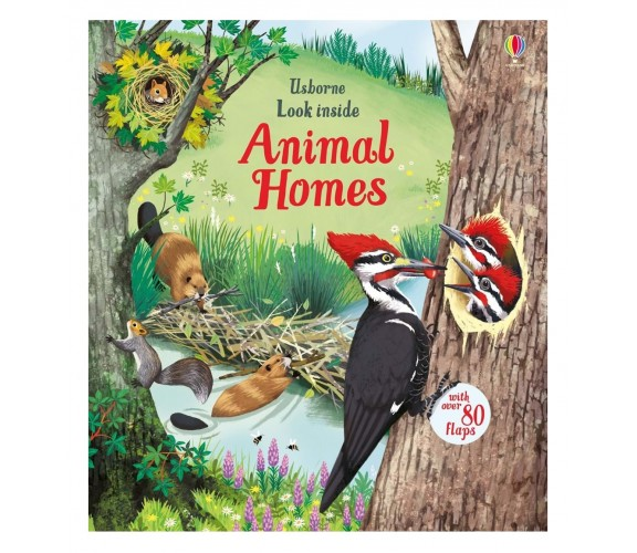 Usborne - Look inside animal homes