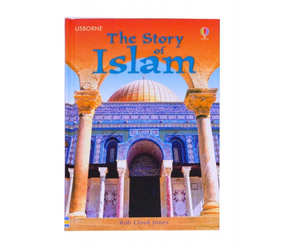 Usborne - The story of Islam