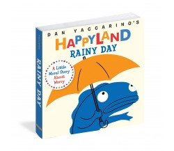 Happyland Rainy Day - A Little Moral Story About Gratitude - Board Book