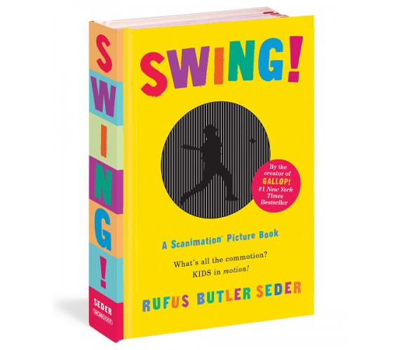 Swing! : A Scanimation Picture Book